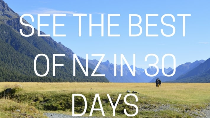 SEE THE BEST OF NZ IN 30 DAYS