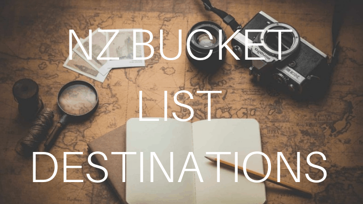 5 New Zealand Destinations that should be on every persons bucket list