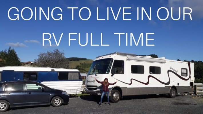 GOING TO LIVING IN OUR RV FULL TIME