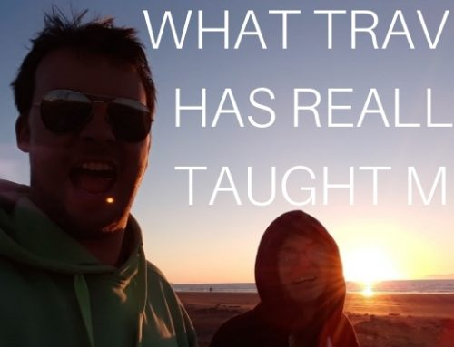 What travel REALLY taught me & why it took us almost five years too move to New Zealand.