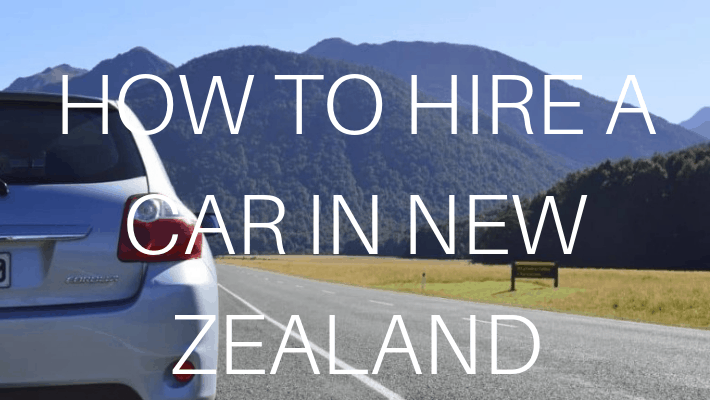 How to hire a car in New Zealand